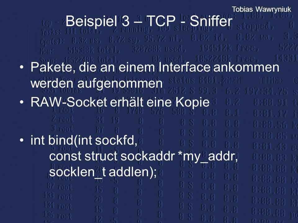Beispiel 3 – TCP - Sniffer