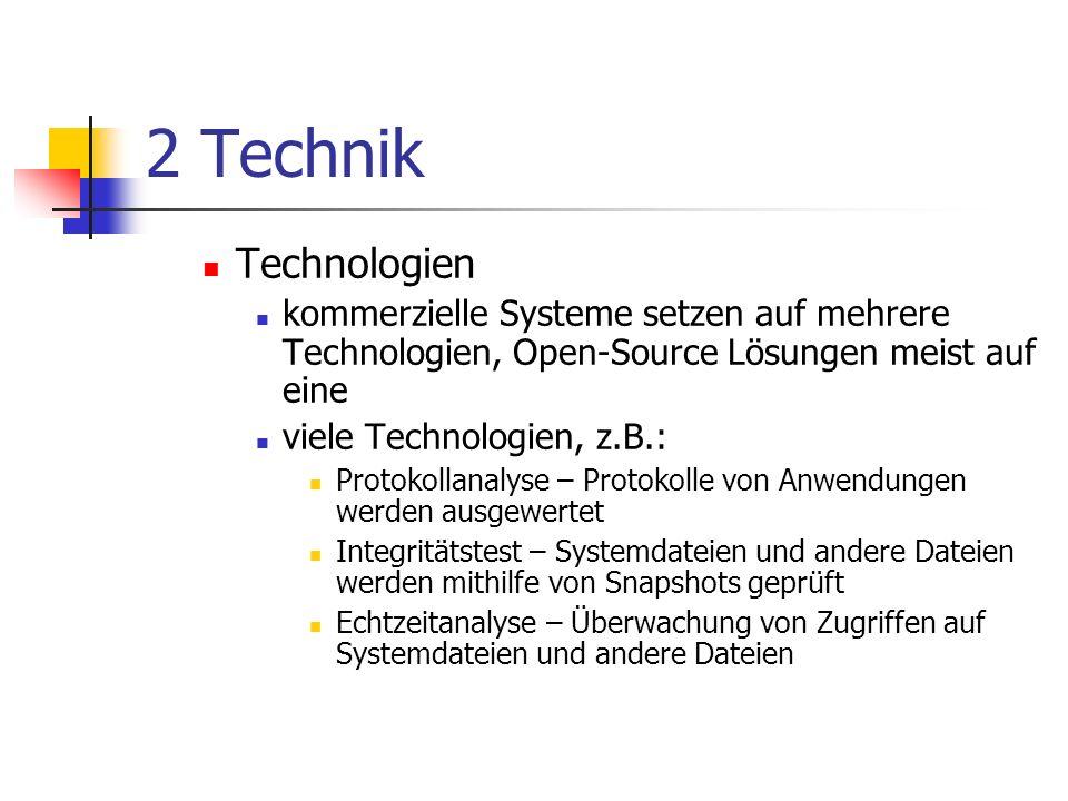 2 Technik Technologien. kommerzielle Systeme setzen auf mehrere Technologien, Open-Source Lösungen meist auf eine.