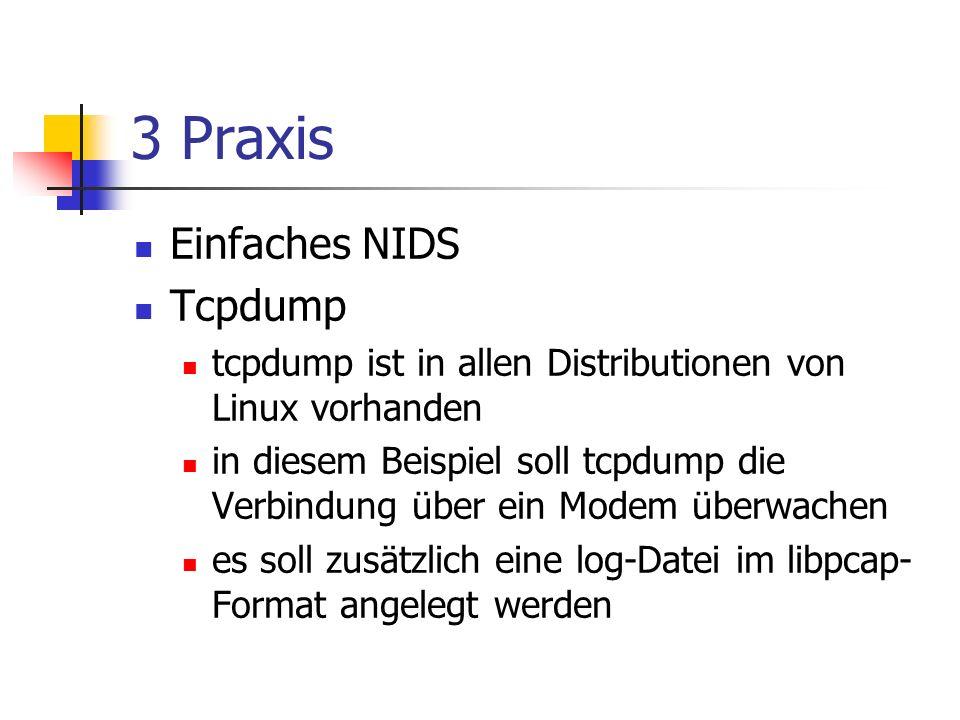 3 Praxis Einfaches NIDS Tcpdump