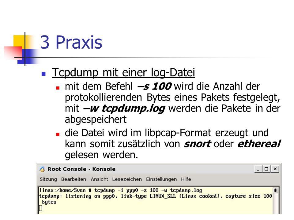 3 Praxis Tcpdump mit einer log-Datei