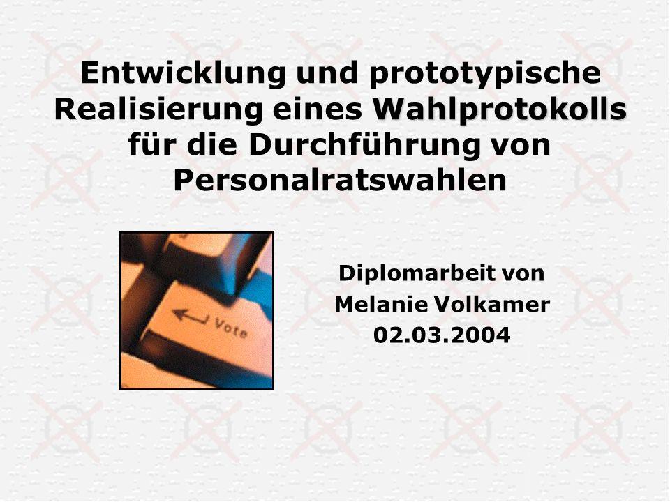 Diplomarbeit von Melanie Volkamer 02.03.2004