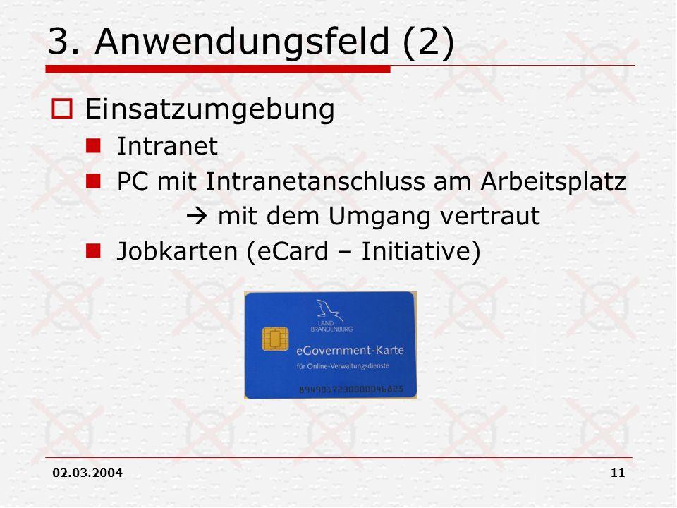 3. Anwendungsfeld (2) Einsatzumgebung Intranet