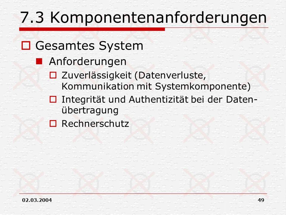 7.3 Komponentenanforderungen