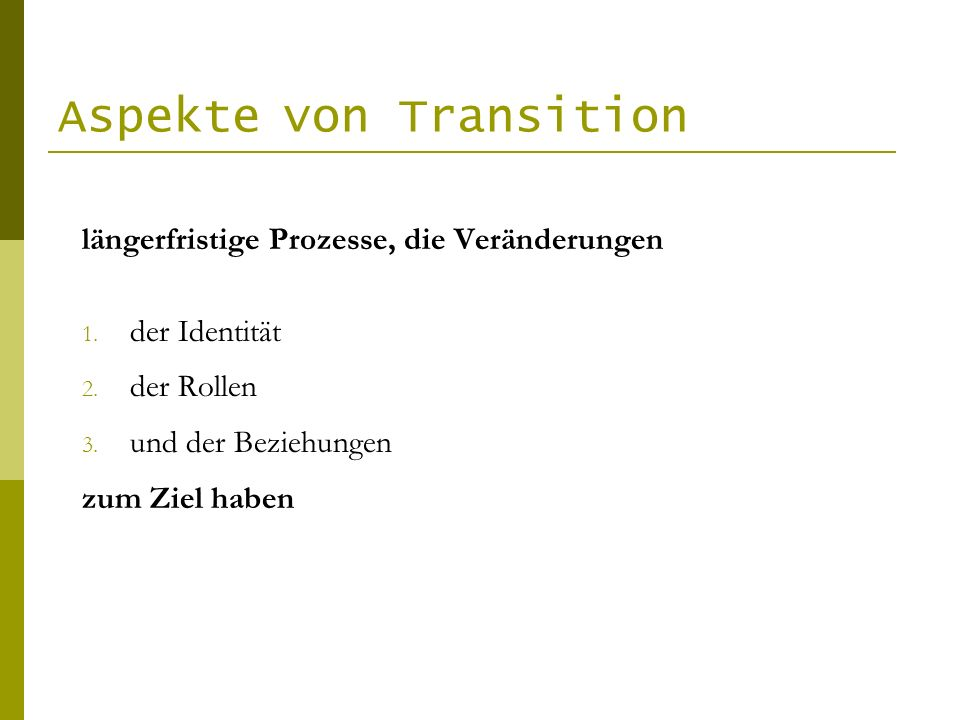 Aspekte von Transition