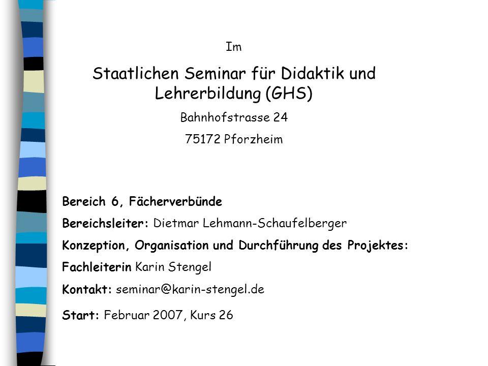 Staatlichen Seminar für Didaktik und Lehrerbildung (GHS)