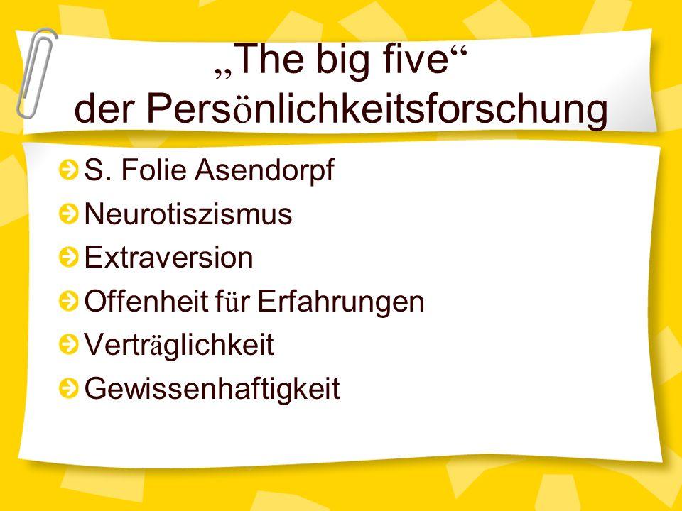 """""""The big five der Persönlichkeitsforschung"""