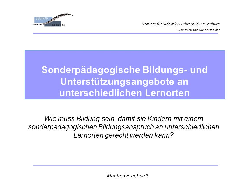 Seminar für Didaktik & Lehrerbildung Freiburg