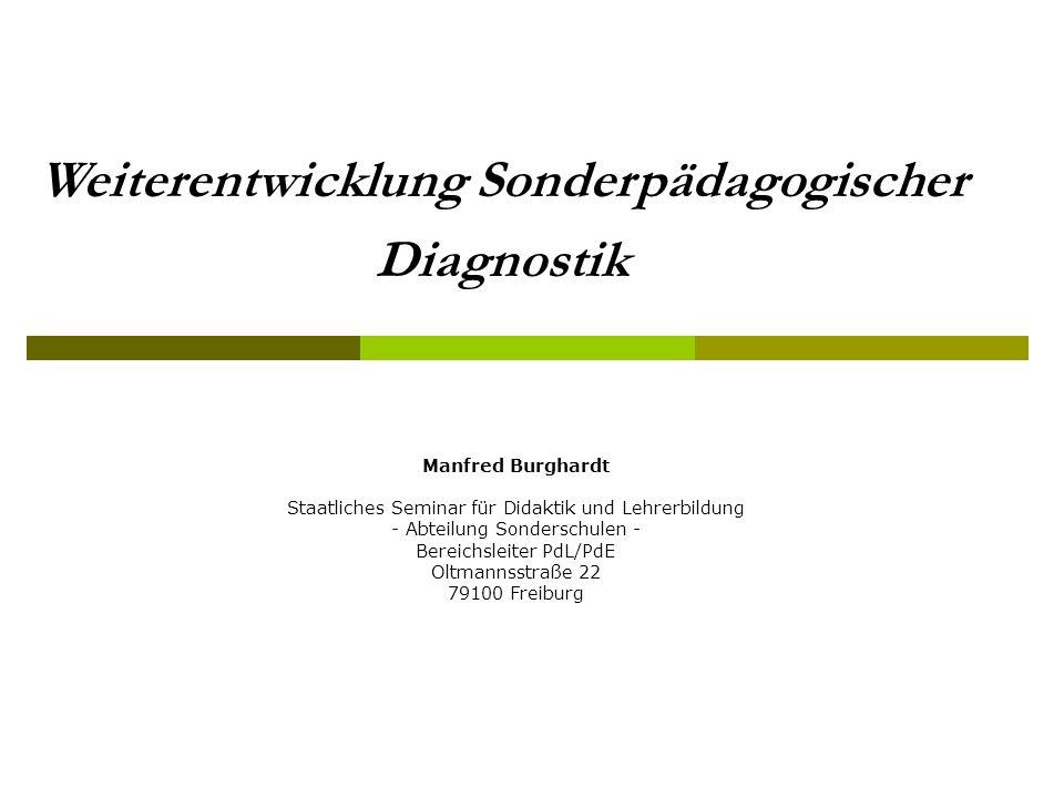 Weiterentwicklung Sonderpädagogischer Diagnostik