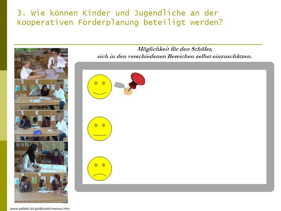 3. Wie können Kinder und Jugendliche an der Kooperativen Förderplanung beteiligt werden