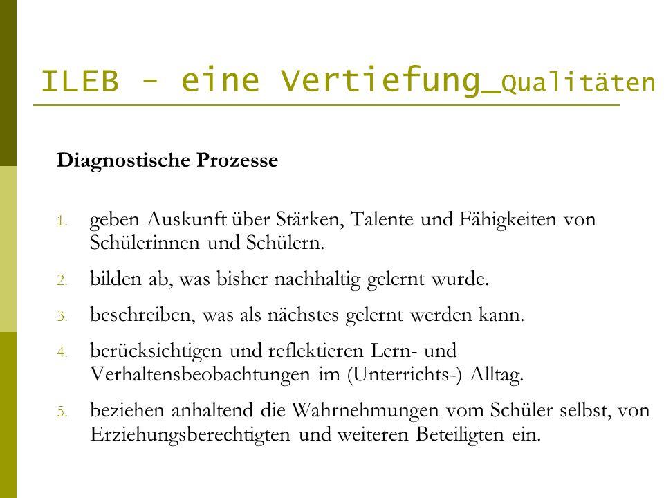 ILEB - eine Vertiefung_Qualitäten