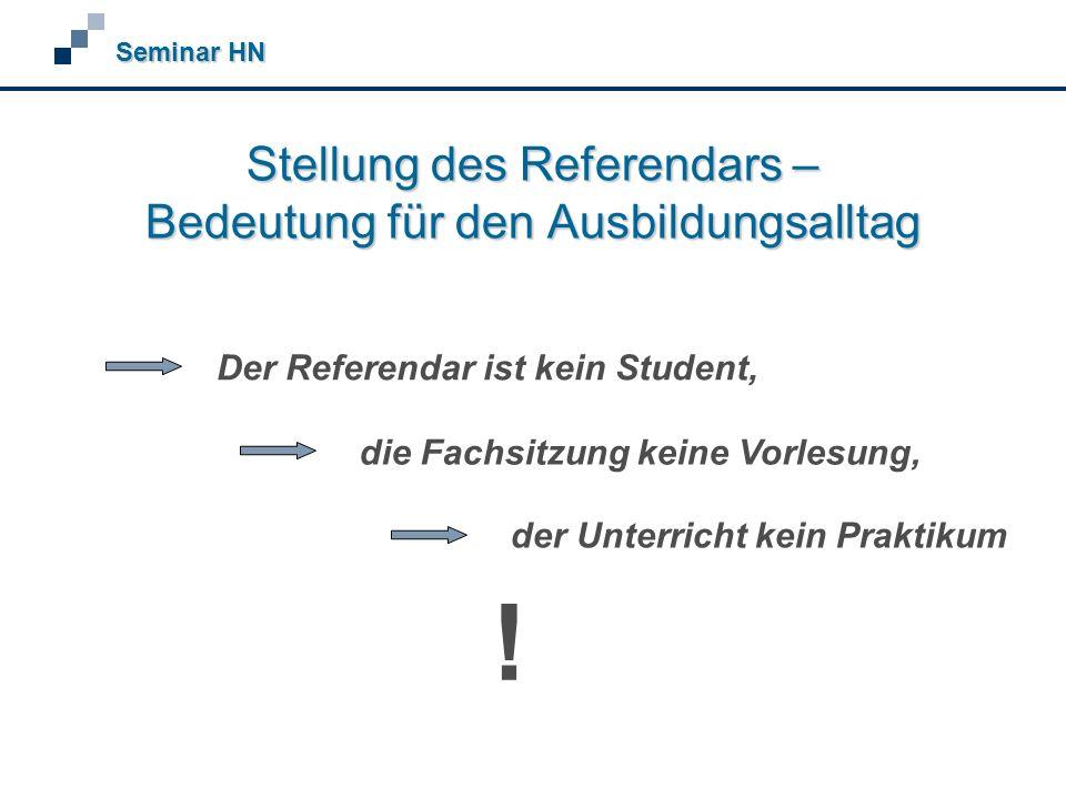 Stellung des Referendars – Bedeutung für den Ausbildungsalltag