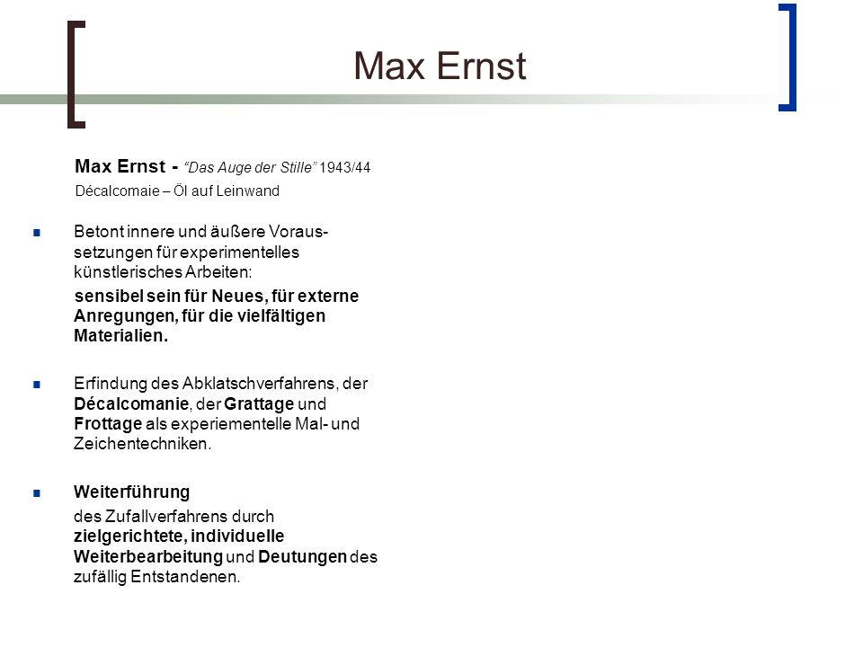 Max Ernst Max Ernst - Das Auge der Stille 1943/44