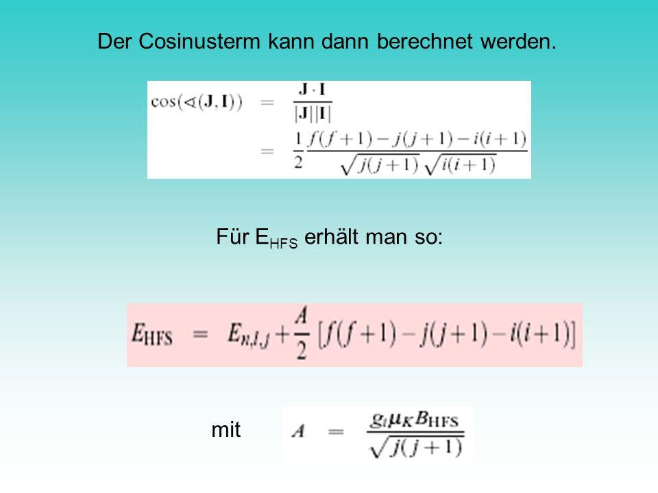 Der Cosinusterm kann dann berechnet werden.
