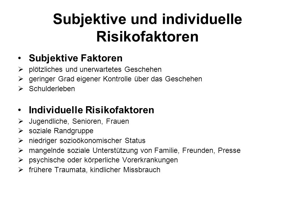 Subjektive und individuelle Risikofaktoren