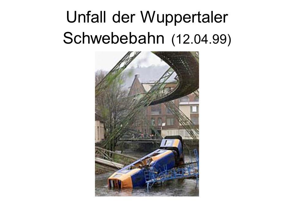 Unfall der Wuppertaler Schwebebahn (12.04.99)