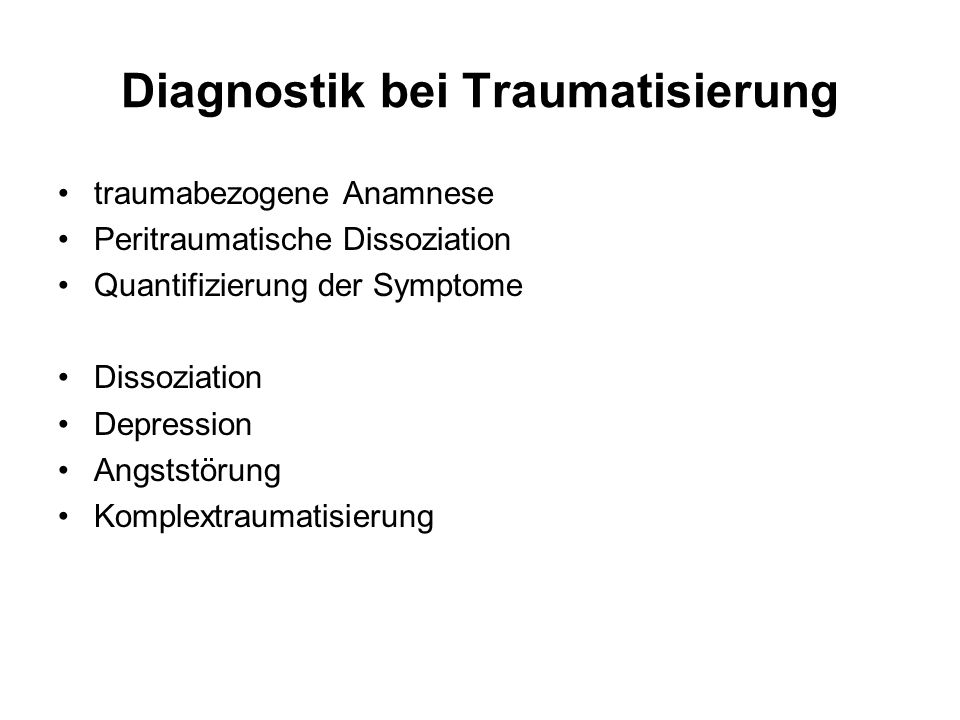 Diagnostik bei Traumatisierung