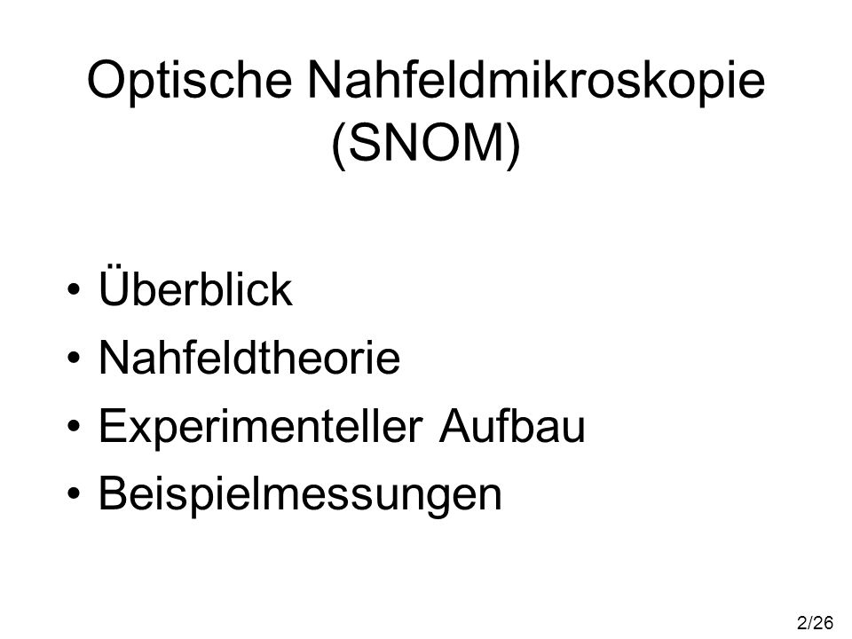 Optische Nahfeldmikroskopie (SNOM)