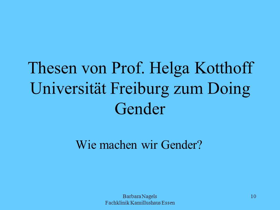 Thesen von Prof. Helga Kotthoff Universität Freiburg zum Doing Gender