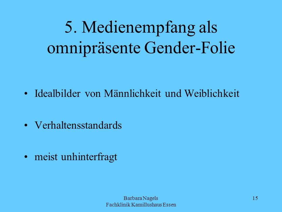 5. Medienempfang als omnipräsente Gender-Folie