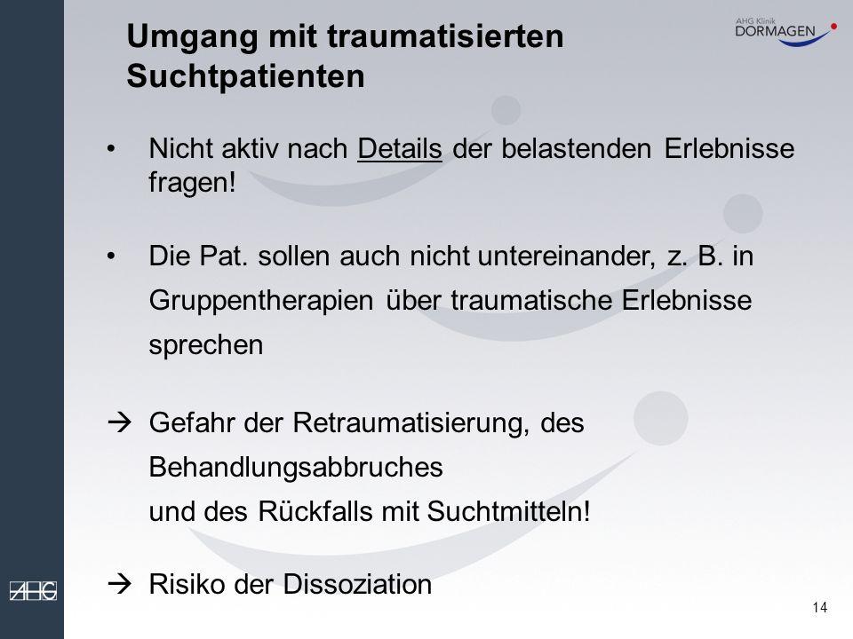 Umgang mit traumatisierten Suchtpatienten