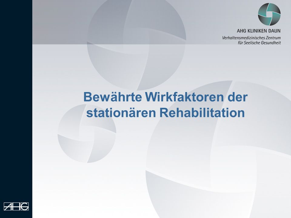 Bewährte Wirkfaktoren der stationären Rehabilitation