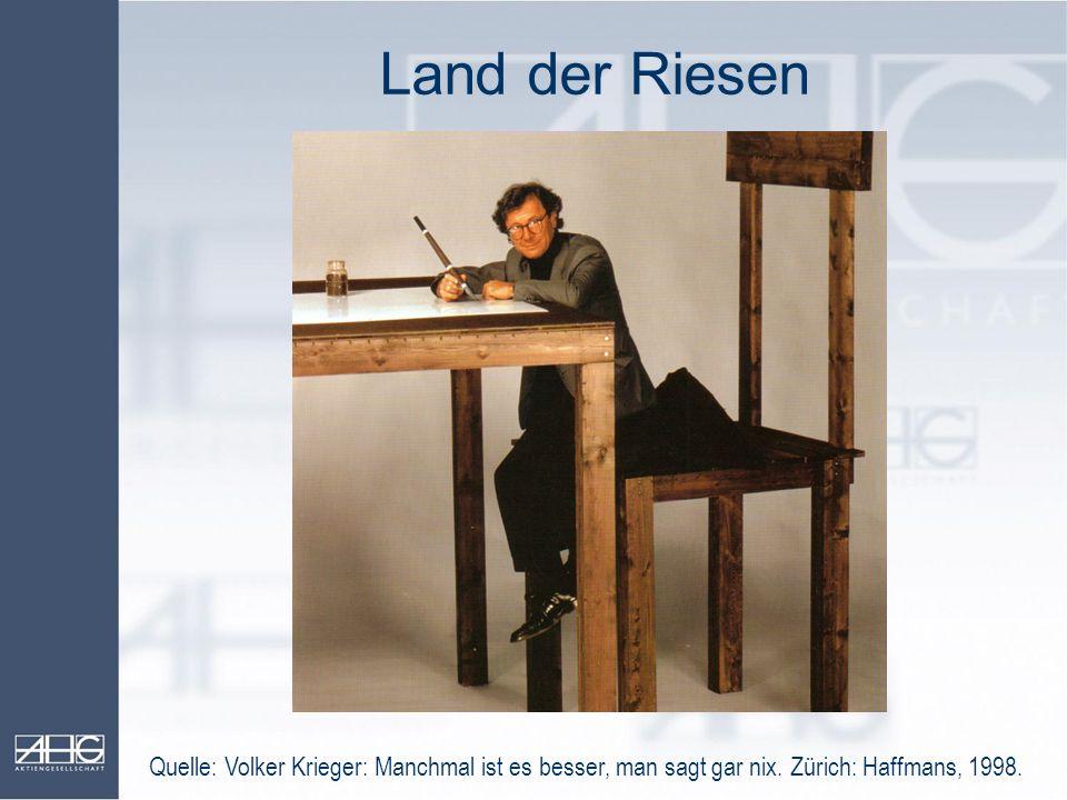 Land der Riesen Quelle: Volker Krieger: Manchmal ist es besser, man sagt gar nix.