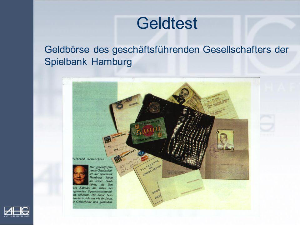 Geldtest Geldbörse des geschäftsführenden Gesellschafters der Spielbank Hamburg