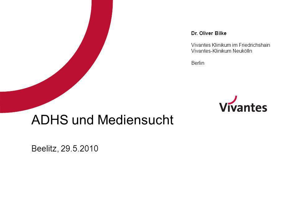 ADHS und Mediensucht Beelitz, 29.5.2010