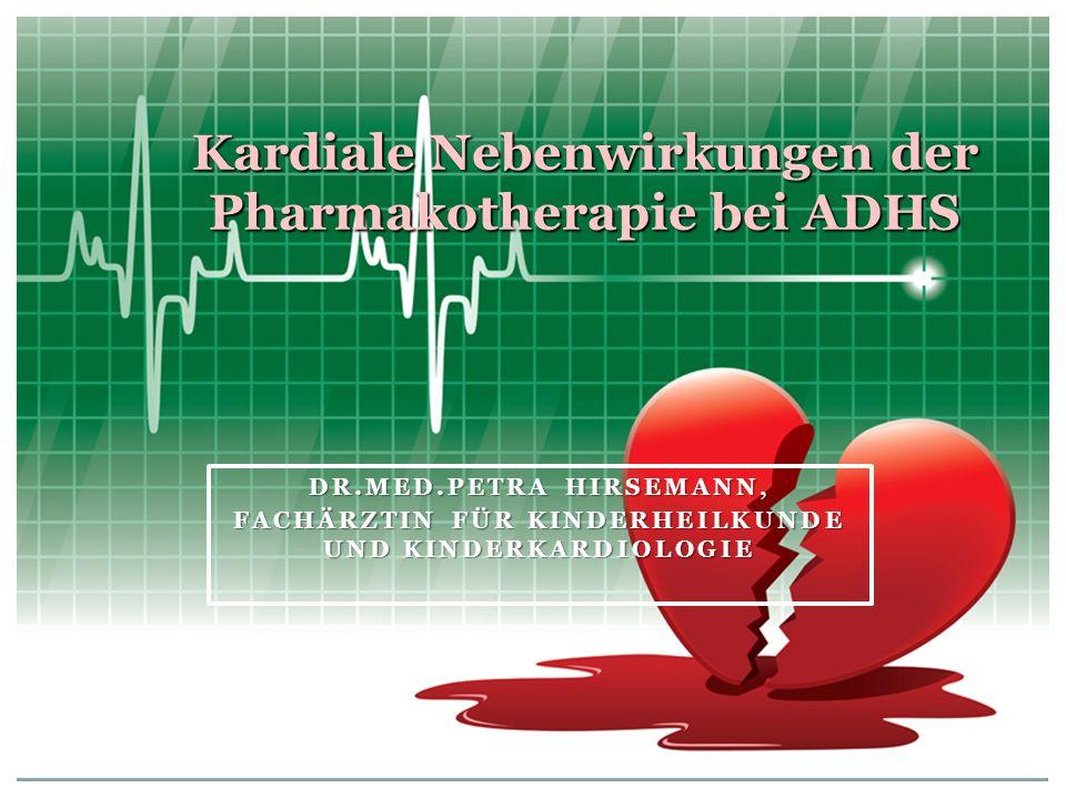 Kardiale Nebenwirkungen der Pharmakotherapie bei ADHS
