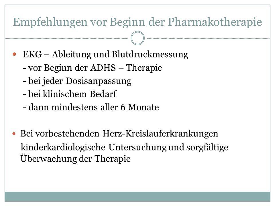 Empfehlungen vor Beginn der Pharmakotherapie