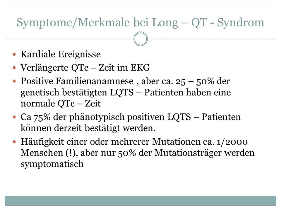 Symptome/Merkmale bei Long – QT - Syndrom