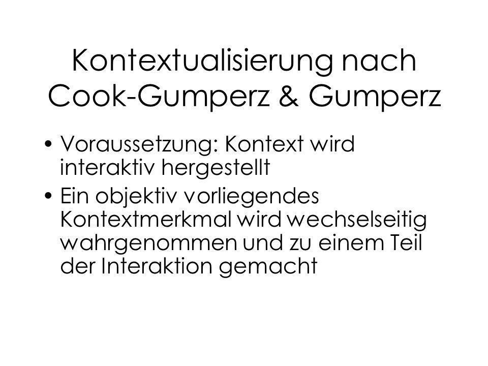 Kontextualisierung nach Cook-Gumperz & Gumperz