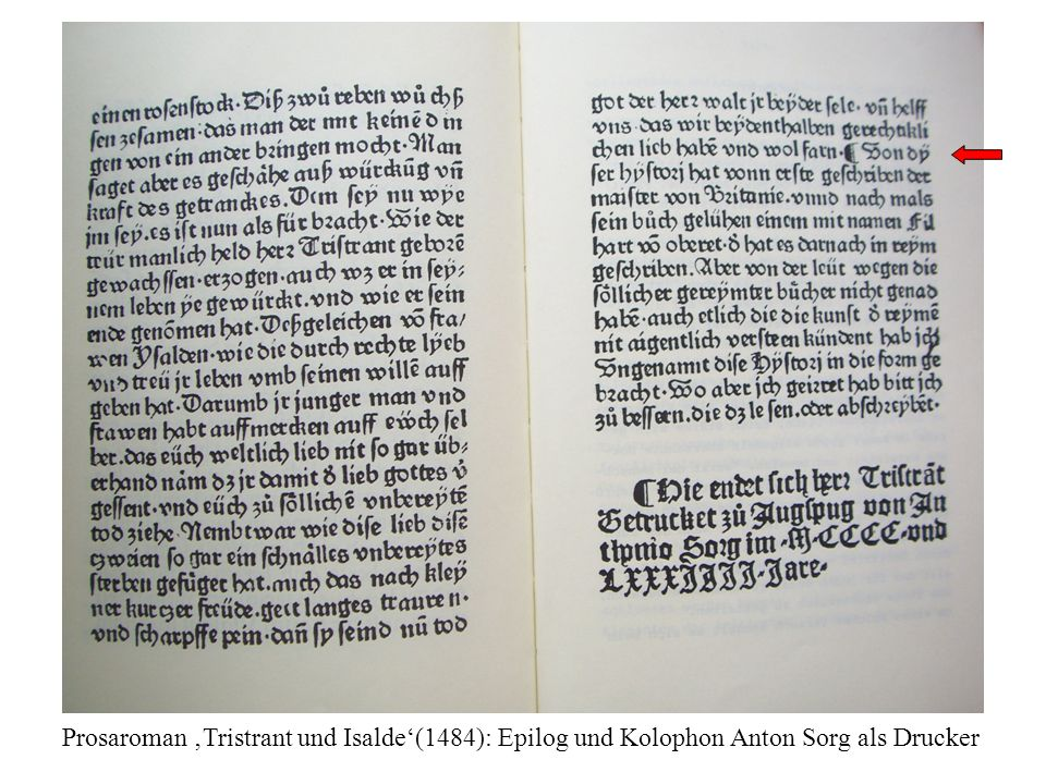 Prosaroman 'Tristrant und Isalde'(1484): Epilog und Kolophon Anton Sorg als Drucker