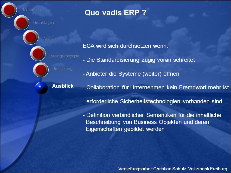 Quo vadis ERP ECA wird sich durchsetzen wenn: