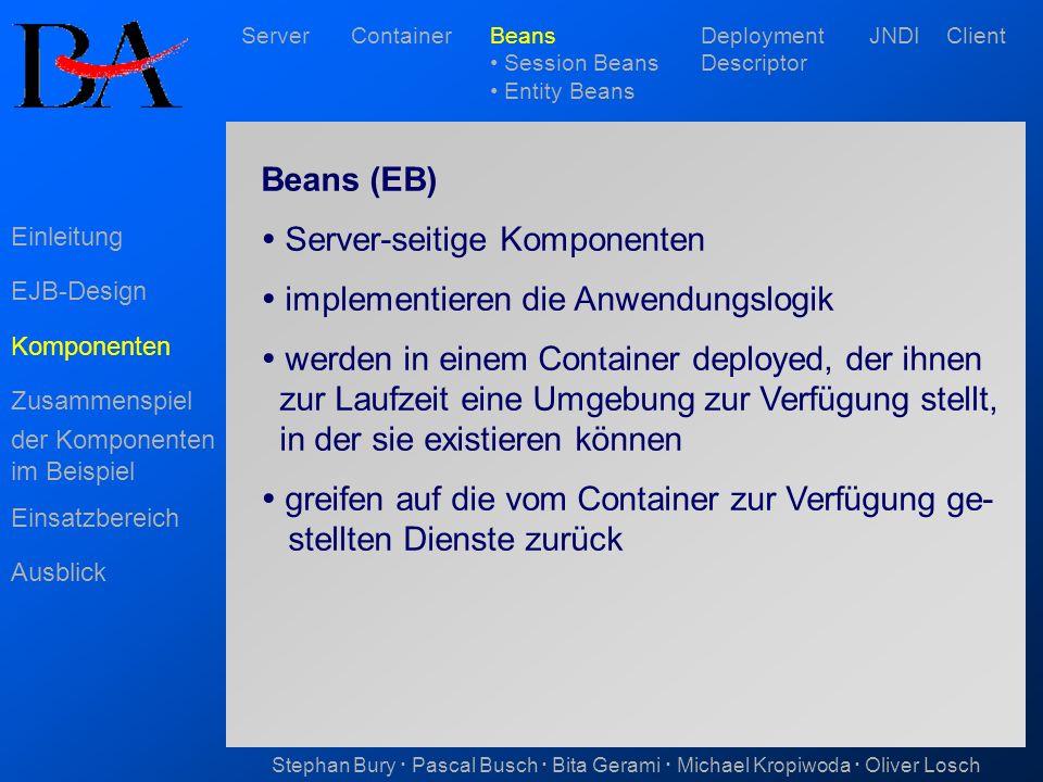  Server-seitige Komponenten  implementieren die Anwendungslogik