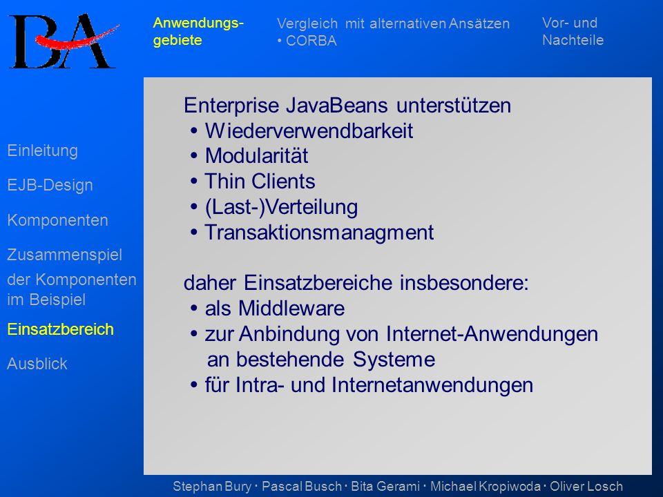 Enterprise JavaBeans unterstützen  Wiederverwendbarkeit  Modularität