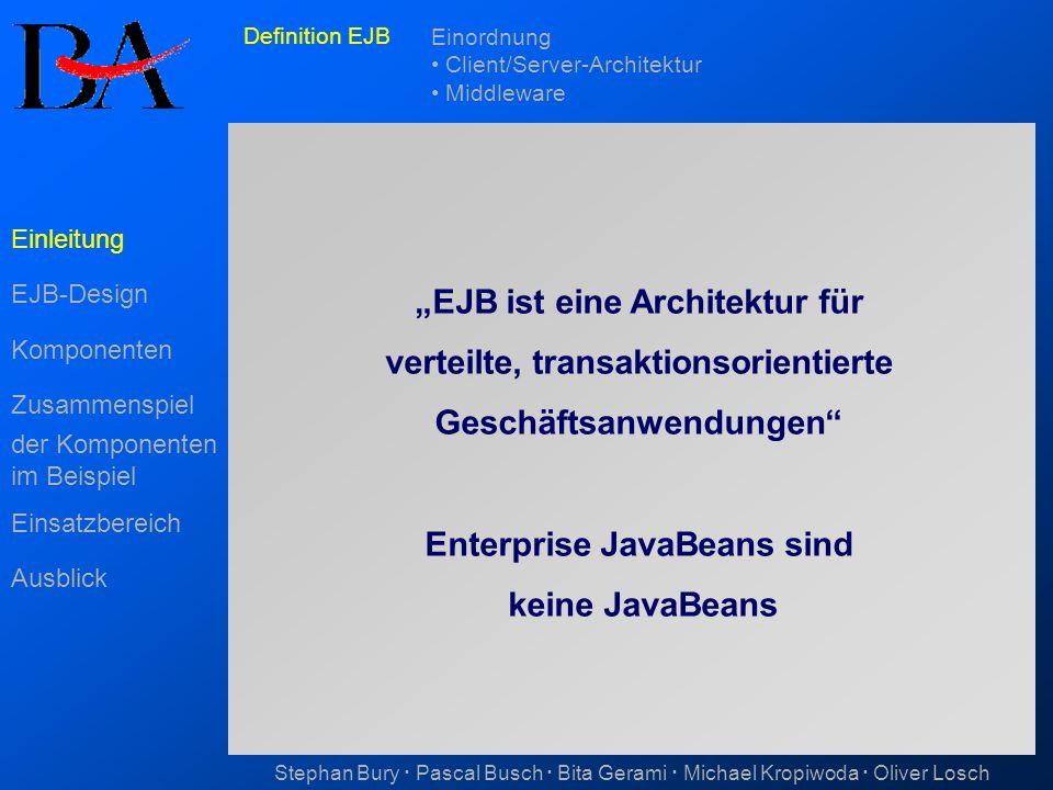 """""""EJB ist eine Architektur für verteilte, transaktionsorientierte"""