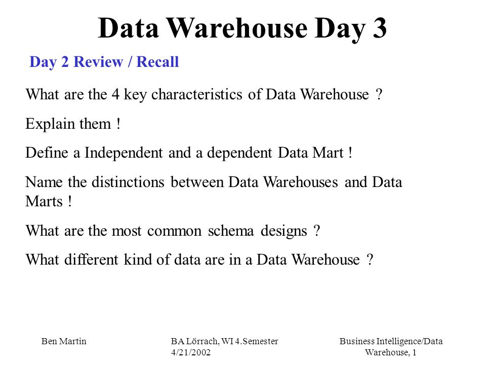 Data Warehouse Day 3 Day 2 Review / Recall