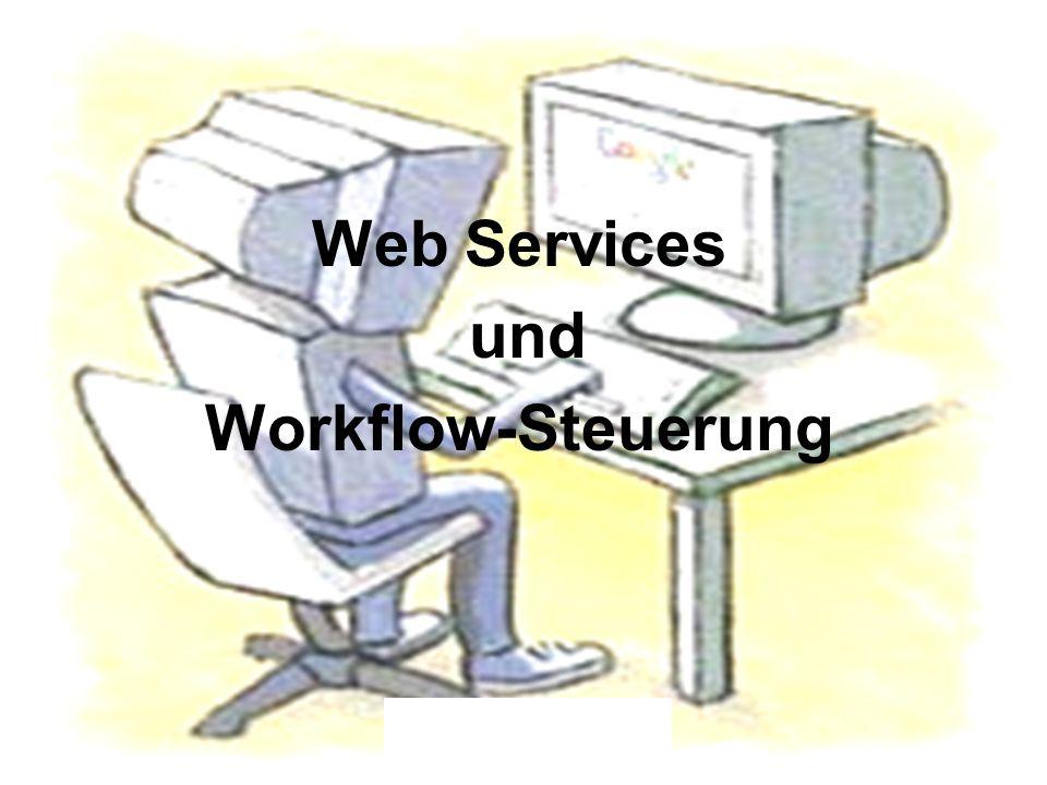 Web Services und Workflow-Steuerung