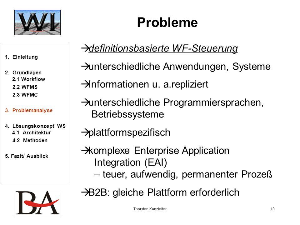 Probleme definitionsbasierte WF-Steuerung