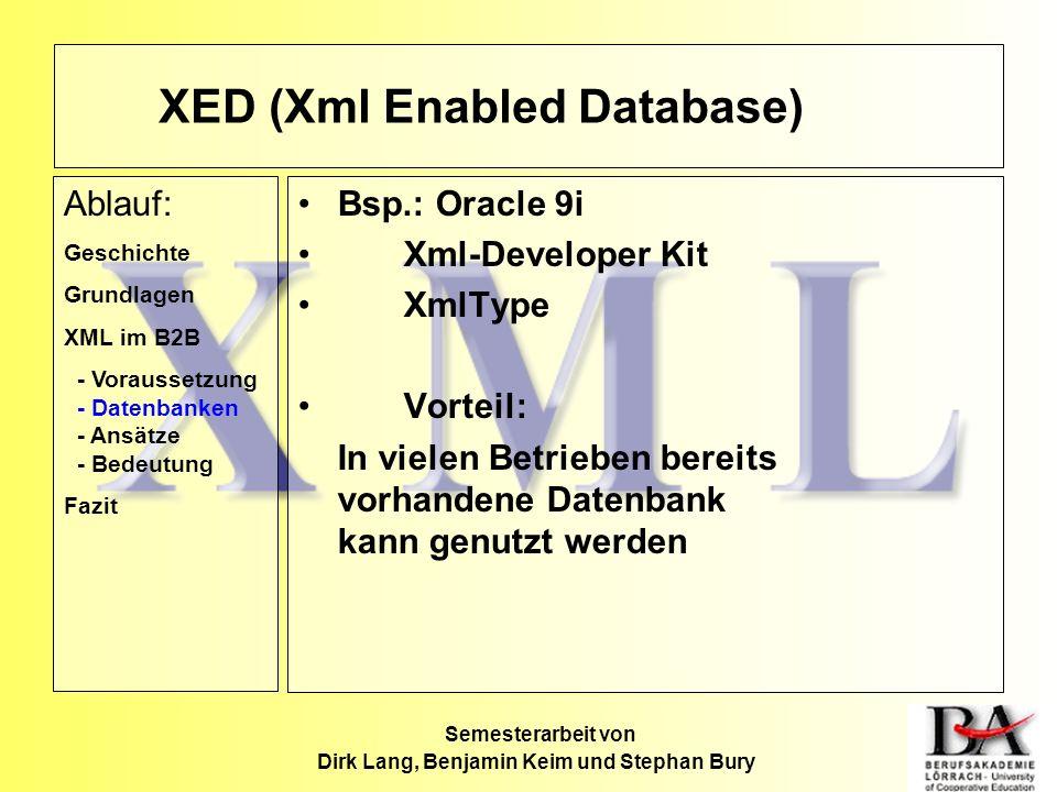 XED (Xml Enabled Database)