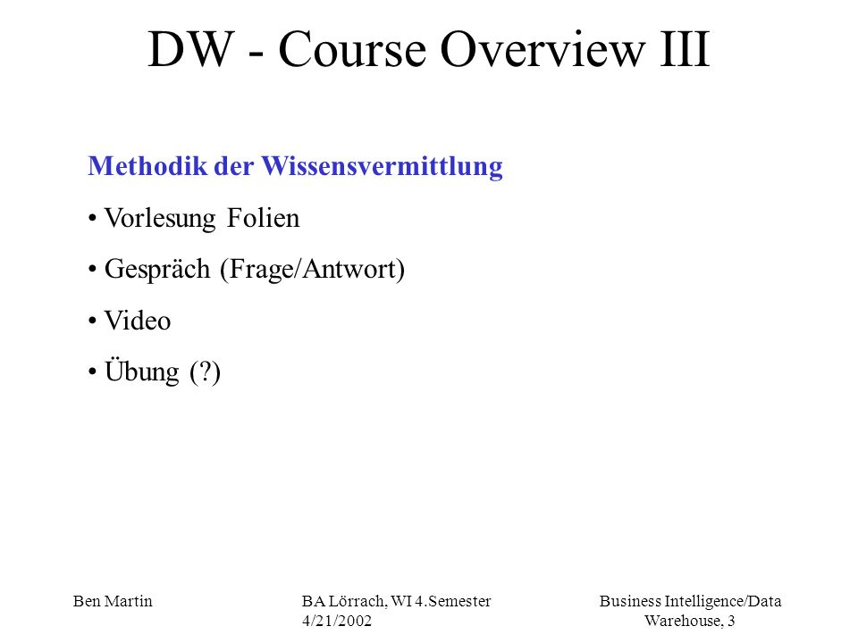 DW - Course Overview III