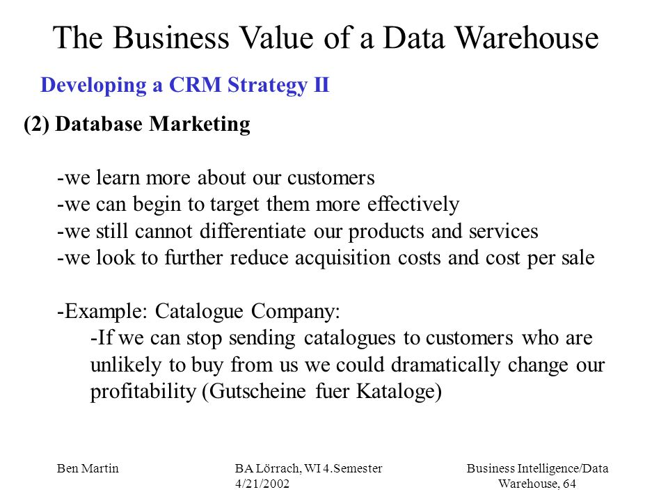 The Business Value of a Data Warehouse