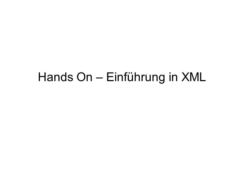 Hands On – Einführung in XML
