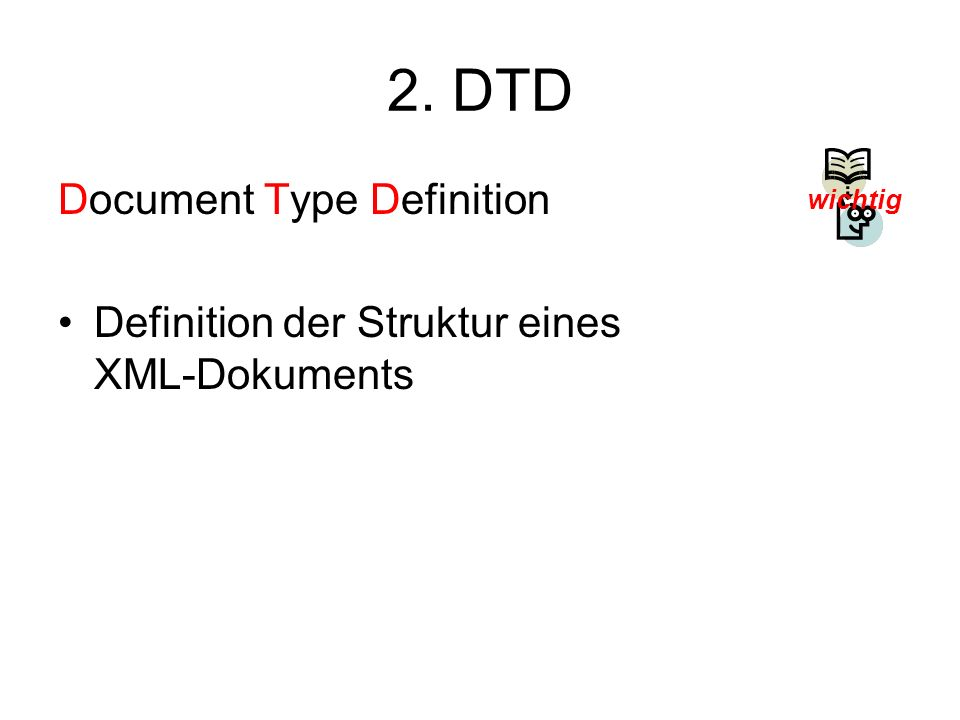 2. DTD Document Type Definition