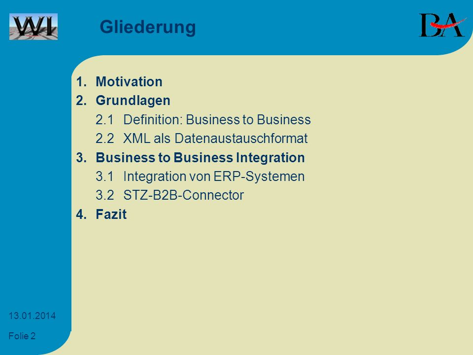Gliederung 1. Motivation 2. Grundlagen