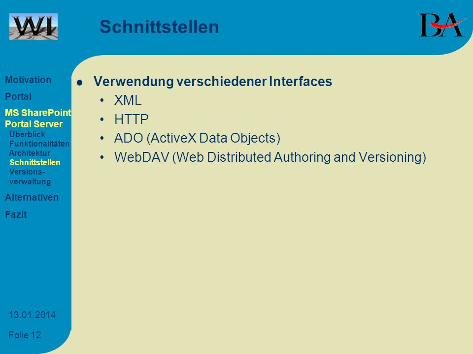 Schnittstellen Verwendung verschiedener Interfaces XML HTTP