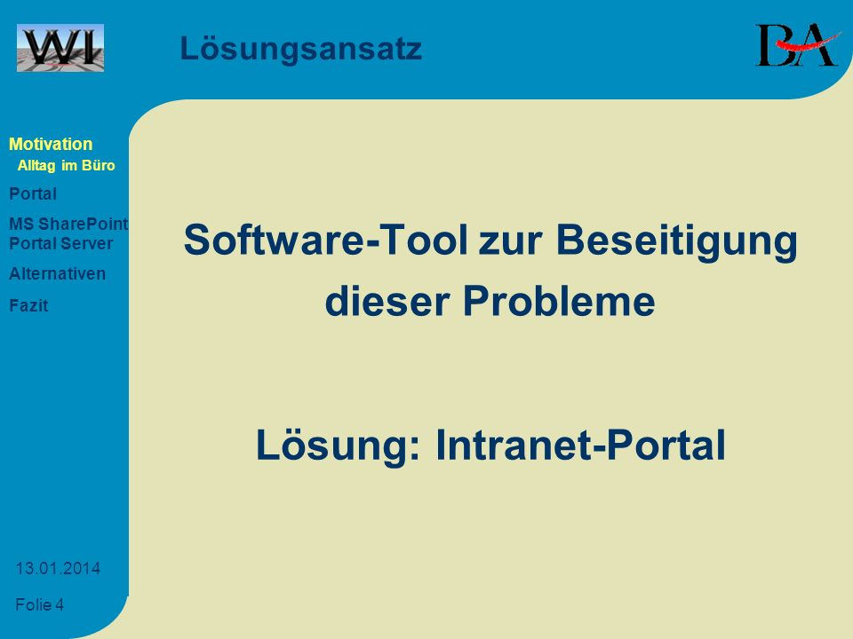 Software-Tool zur Beseitigung Lösung: Intranet-Portal