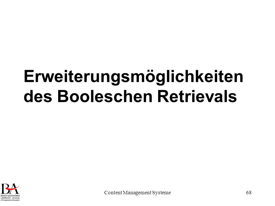 Erweiterungsmöglichkeiten des Booleschen Retrievals