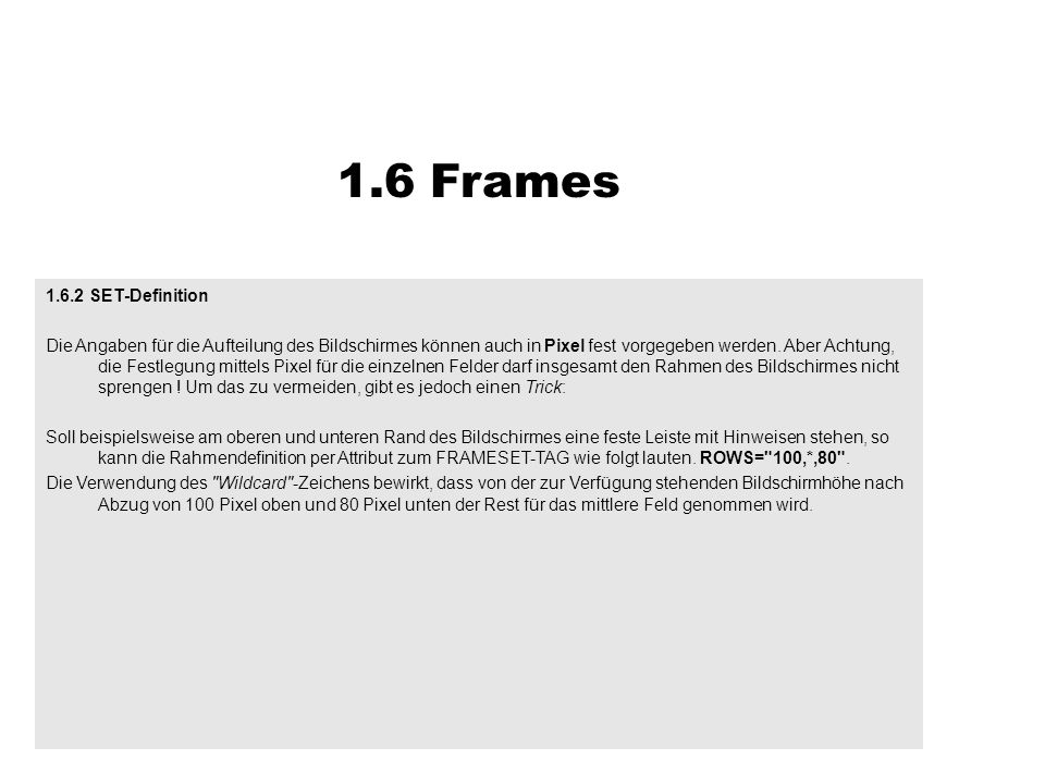 1.6 Frames 1.6.2 SET-Definition